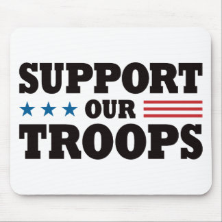 Support Our Troops - Black Mouse Pads