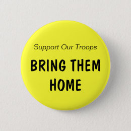Support Our Troops, BRING THEM HOME (clr 2) Button
