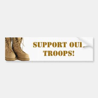 Support our troops! bumper sticker car bumper sticker