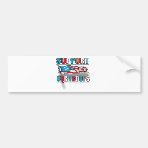 SUPPORT OUR TROOPS BUMPER STICKERS