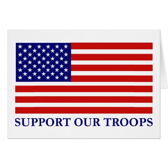 Support Our Troops Flag Greeting Card