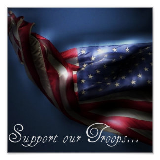 Support our Troops-Glowing American Flag Poster