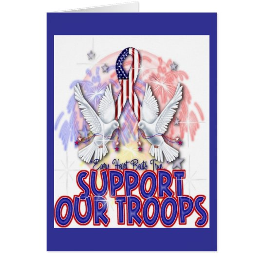 """""""Support Our Troops"""" Greeting Card"""