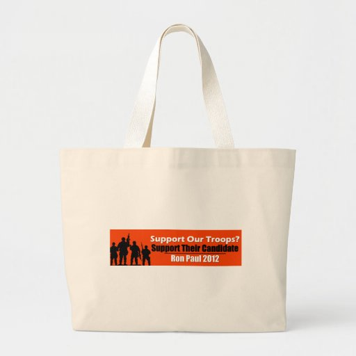 Support Our Troops? Support Their Candidate! Canvas Bags