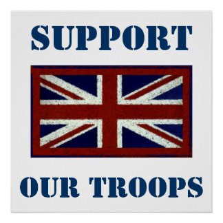 Support Our Troops ~ U.K Poster