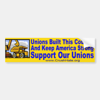 Support Our Unions Car Bumper Sticker