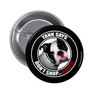 Support Pet Adoption DON T SHOP ADOPT Pinback Button