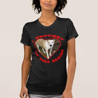 Support Pit Bull Rescue T-Shirt