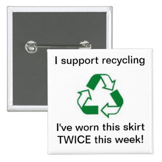 Support recycling i've worn this skirt TWICE ! 2 Inch Square Button