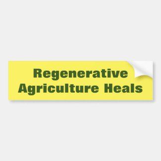 Support Regenerative Agriculture Bumper Sticker