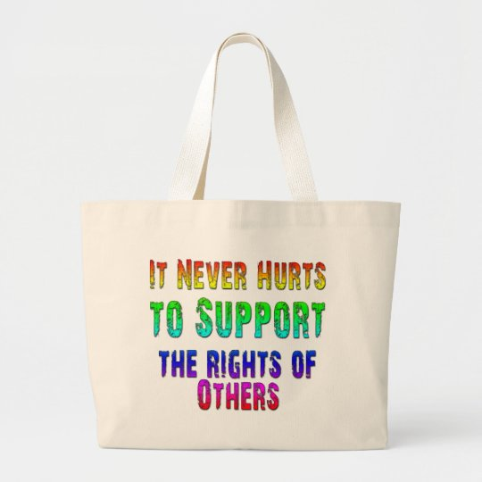 Support Rights of Others Large Tote Bag