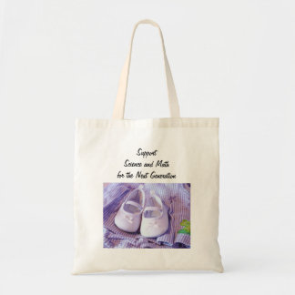 Support Science & Math initiatives Next Generation Tote Bag