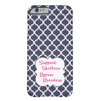 Support Shelters.  Bypass Breeders. Barely There iPhone 6 Case