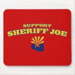 Support Sheriff Joe Mouse Pad