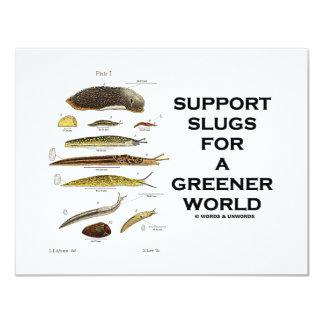 "Support Slugs For A Greener World 4.25"" X 5.5"" Invitation Card"