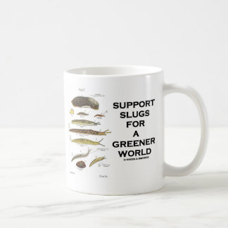 Support Slugs For A Greener World Classic White Coffee Mug