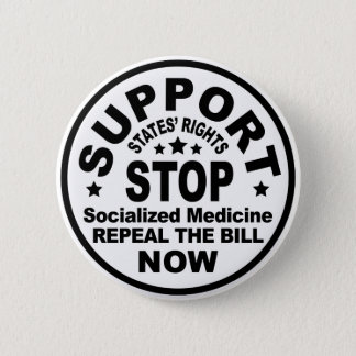 Support States' Rights - Stop Socialized Medicine Button