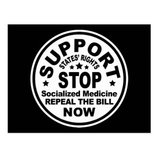 Support States' Rights - Stop Socialized Medicine Post Cards