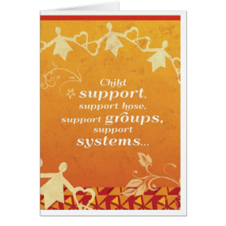 Support System Greeting Card