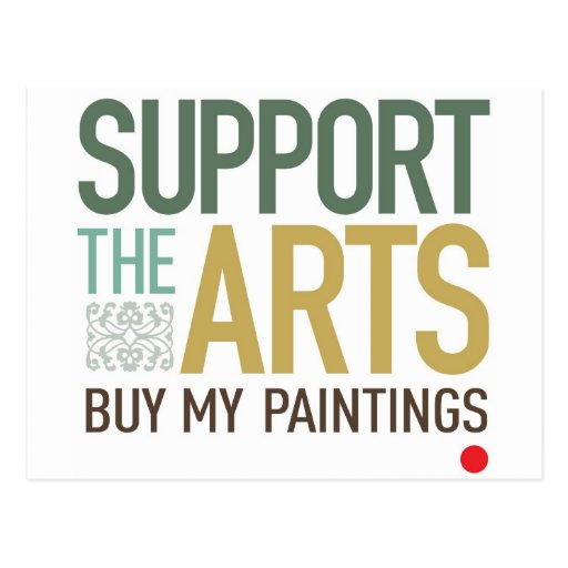 Support the Arts Paintings Postcard