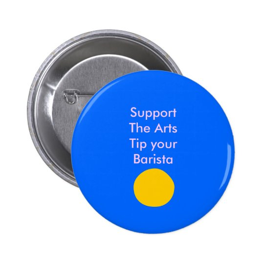 Support The Arts Tip your Barista Button