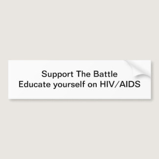 Support The battle of HIV/Aids Bumper Sticker
