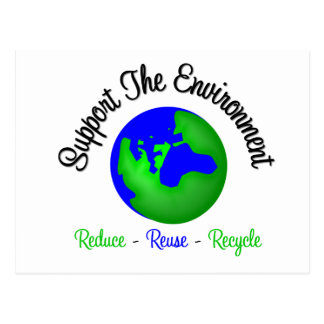 Support the Environment Reduce Reuse Recycle Post Cards