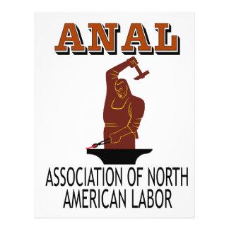 """Support the Everyday Worker: ANAL Gear 8.5"""" X 11"""" Flyer"""