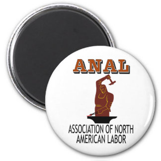 Support the Everyday Worker: ANAL Gear Magnet