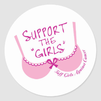 Support The Girls Classic Round Sticker