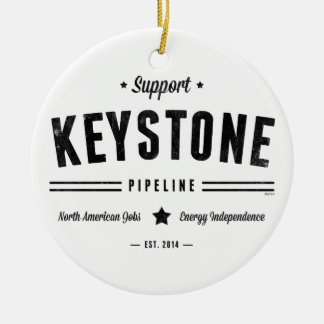 Support The Keystone Pipeline Double-Sided Ceramic Round Christmas Ornament