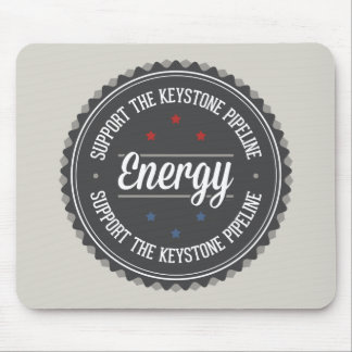 Support The Keystone Pipeline Mouse Pad