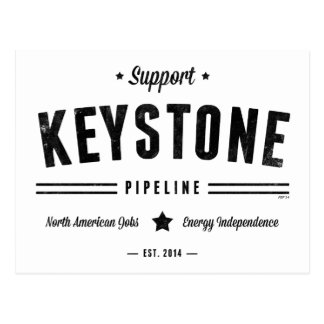 Support The Keystone Pipeline Postcard