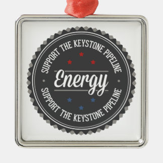 Support The Keystone Pipeline Square Metal Christmas Ornament