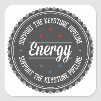 Support The Keystone Pipeline Square Sticker