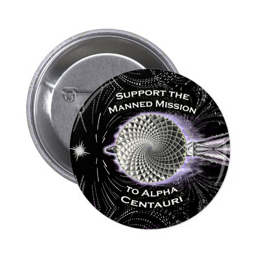Support the Manned Mission to Alpha Centauri Pin