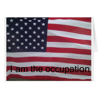 Support the occupation by showing it! card