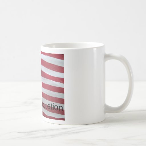 Support the occupation by showing it! classic white coffee mug