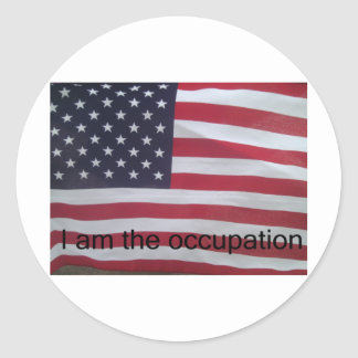 Support the occupation by showing it! round sticker