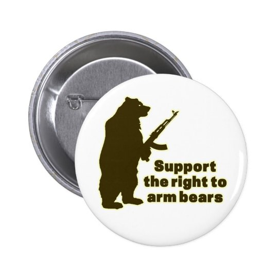 Support the right to arm bears pinback button