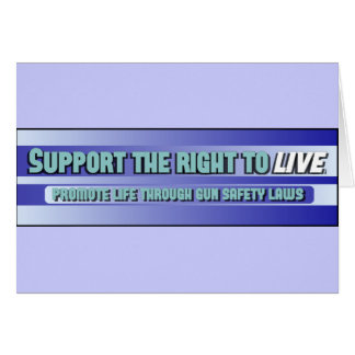Support the right to LIVE Card