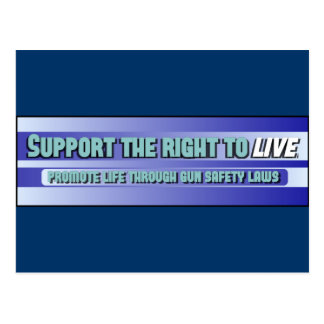 Support the right to LIVE Postcard