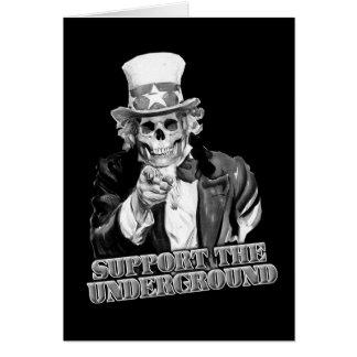 Support the Underground music scene guys or girls Card