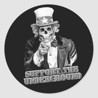 Support the Underground music scene guys or girls Classic Round Sticker