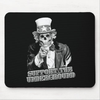 Support the Underground music scene guys or girls Mouse Pad