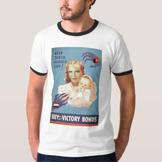 Support the War Effort -- Buy Victory Bonds T-Shirt