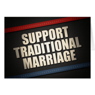 Support Traditional Marriage Card
