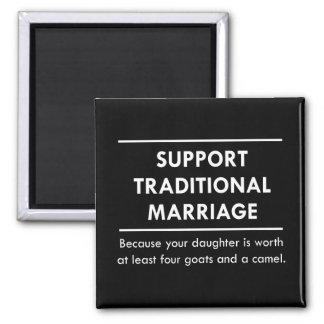 Support Traditional Marriage 2 Inch Square Magnet