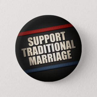 Support Traditional Marriage Pinback Button