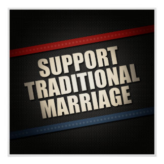 Support Traditional Marriage Poster